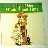 holly-hobbies-book-about-time-by-holly-hobbie-1978-01-03