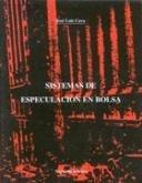 Descargar Libro Sistemas de especulacion en bolsa de Jose Luis Cava