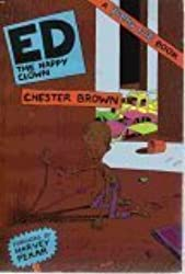 ED The Happy Clown (A Yummy Fur Book) by Chester Brown (1989-08-02)
