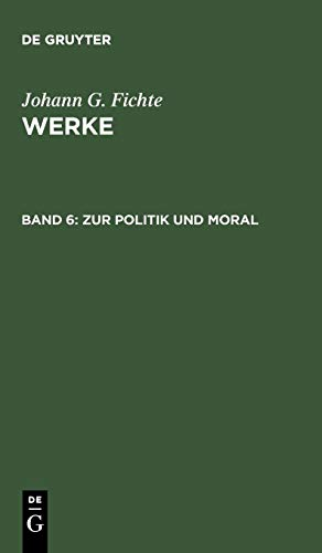 Werke, 11 Bde., Bd.6, Zur Politik und Moral.