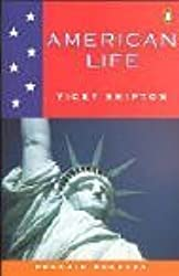 Penguin Readers Level 2: American Life (Penguin Longman Penguin Readers) by Vicky Shipton (2001-07-26)