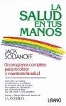 La salud en tus manos por Jack Soltanoff