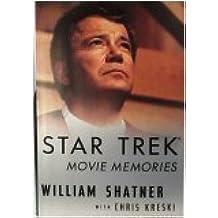 Star Trek Movie Memories by William Shatner (1994-11-23)