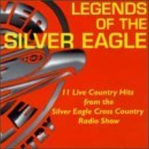 Legends of Silver Eagle Cross Country Show by Various Artists (1997-06-17)