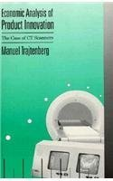 Ct-scanner (Economic Analysis of Product Innovation the Case Of Ct Scanners: Case of Computed Tomography Scanners (HARVARD ECONOMIC STUDIES))