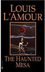The Haunted Mesa by Louis L'Amour (1988-04-01)