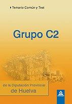 Grupo C2 De La Diputación Provincial De Huelva. Temario Común Y Test.