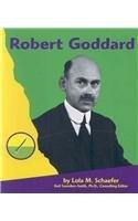 Robert Goddard (First Biographies) by Lola M. Schaefer (1999-09-01)