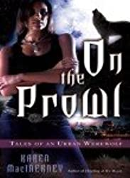 (ON THE PROWL: TALES OF AN URBAN WEREWOLF) BY MacInerney, Karen(Author)Mass Market Paperbound on (11 , 2008)