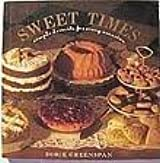 Sweet Times: Simple Desserts for Every Occasion by Dorie Greenspan (1991-03-01)