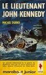Le lieutenant John Kennedy par Dasseville