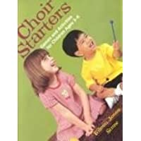 Choir Starters: Games and Activities for Children