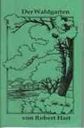 Der Waldgarten von Robert Hart