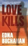 Love Kills: A Britt Montero Novel (Britt Montero Mysteries) by Edna Buchanan (2008-04-29)