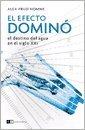 El efecto dominó/The domino effect