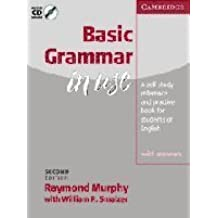 Basic Grammar in Use With answers and Audio CD: Self-study Reference and Practice for Students of English by Raymond Murphy (2002-04-15)