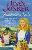 Sadie Was a Lady [Paperback] by Jonker, Joan