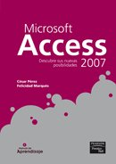 Manual de aprendizaje: access 2007 (PC Cuadernos) por César Pérez López