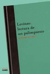 Levinas: Lectura de Un Palimpsesto