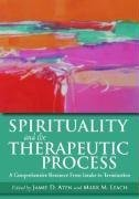 e-Books Online Libraries Free Books Spirituality and the Therapeutic Process: A Comprehensive Resource from Intake to Termination (2009-01-01) ePub