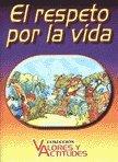 El Respeto Por La Vida por Flavio Gabaldon