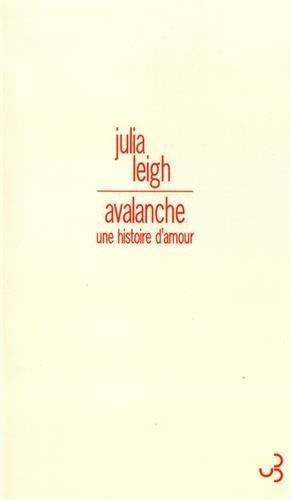 Avalanche : Une histoire d'amour