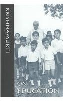 Krishnamurti On Education