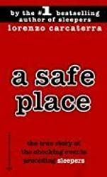 A Safe Place: The Story of a Father, a Son, a Murder