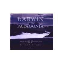 Darwin en la Patagonia por Marcello Beccaceci