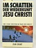 Im Schatten der Wiederkunft Jesu Christi: Eine Schar Christen im Chaos der Endzeit -
