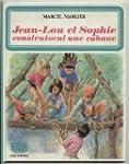 Jean-Lou et Sophie construisent une c...