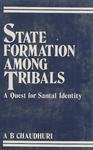 state-formation-among-tribals-quest-for-santal-identity