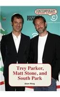 Trey Parker, Matt Stone, and South Park (Contemporary Cartoon Creators) by Adam Woog (2015-08-01)
