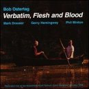 Verbatim Flesh & Blood by Bob Ostertag