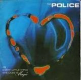 Police - Every little thing she does is magic