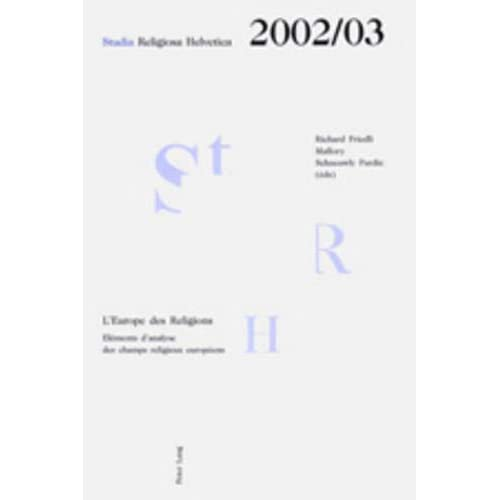 L'Europe des Religions: Eléments d'analyse des champs religieux européens