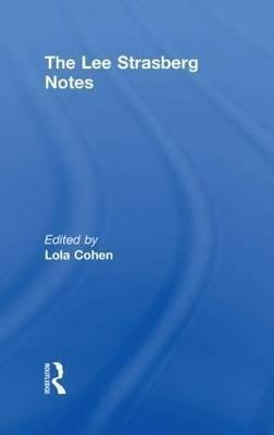 [(The Lee Strasberg Notes)] [Edited by Lola Cohen ] published on (February, 2010)