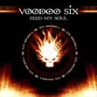 Feed My Soul by Voodoo Six