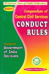 Nabhi's Compendium of Central Civil Services Conduct Rules Alongwith Government of India Decisions