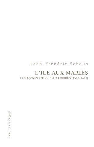 Descargar Libro L'Île aux Mariés (Essais de la Casa de Velázquez) de Jean-Frédéric Schaub