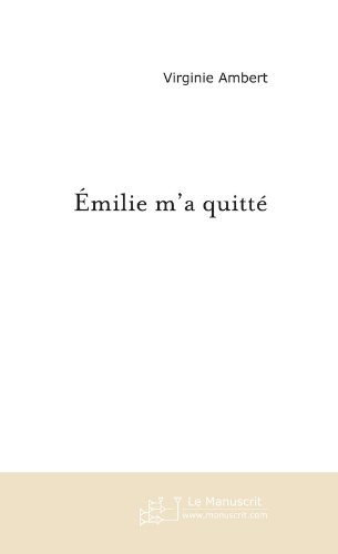 emilie-ma-quitte-fiction-french-edition