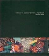 Introducción al conocimiento de la arquitectura por Fernando Agrasar Quiroga