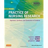 The Practice of Nursing Research: Appraisal, Synthesis, and Generation of Evidence, 7e (PRACTICE OF NURSING RESEARCH: CONDUCT, CRITIQUE, & UTIL ( BURNS)) by Grove PhD RN ANP-BC GNP-BC, Susan K., Burns PhD RN FCN 7th (seventh) edition [Paperback(2012)