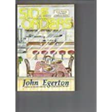 Side Orders: Small Helpings of Southern Cookery & Culture by John Egerton (1993-10-02)