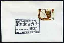 Postmark - Great Britain 1972 cover illustr canc'n for 300th Anniversary of Battle of Sole Bay, Suffolk BATTLES JandRStamps - Suffolk Bay