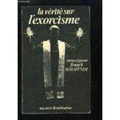 LA VERITE SUR L'EXORCISME