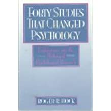 Forty Studies That Changed Psychology: Explorations into the History of Psychological Research by Roger R. Hock (1992-03-12)