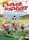 Clever und Smart - Band Nr. 66 - Deutsche Erstausgabe - Ein Knall, ein Fall - wir sind am Ball!