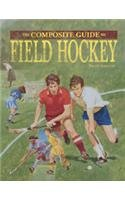 Field Hockey (Composite Guide to. S.) por Bruce Adelson