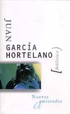Nuevas amistades par  Juan Garcia Hortelano
